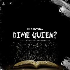 Dime Quien? (Single)