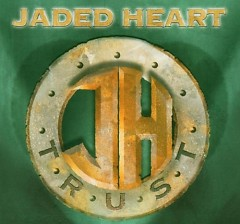 Trust - Jaded Heart