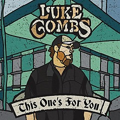 Bài hát This One's For You - Luke Combs