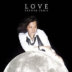 LOVE  - Tatsuya Ishii