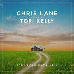 Take Back Home Girl (Single) - Chris Lane