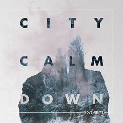 Movements (CDEP) - City Calm Down