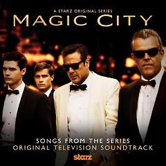 Magic City OST