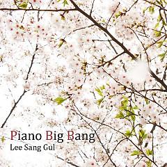 Piano Big Bang - Lee Sang Gul