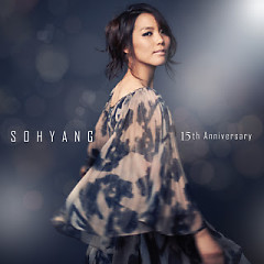 Sohyang 15th Anniversary