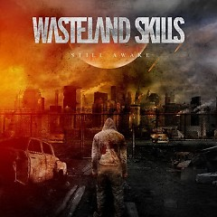Still Awake - Wasteland Skills