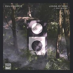 Losing My Mind (Single) - Philip George