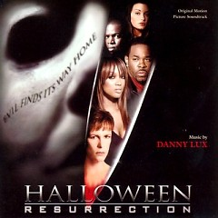 Halloween: Resurrection OST (Pt.1)