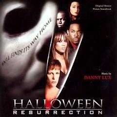 Halloween: Resurrection OST (Pt.1) - Danny Lux
