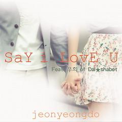 Say I Love U - Jeon Young Do