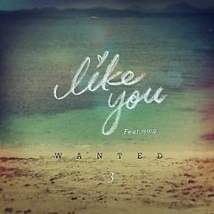 Like You - WANTED,IU