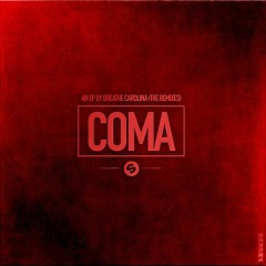 Coma (The Remixes)