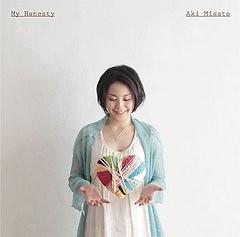 My Honesty - Aki Misato