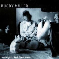 Midnight & Lonesome - Buddy Miller