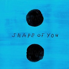 Shape Of You (Single)
