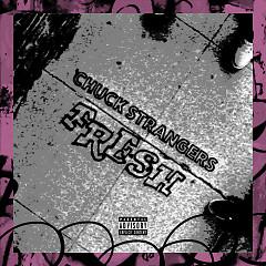 Fresh (Single) - Chuck Strangers