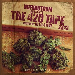 The 420 Tape 2K13 (CD1)