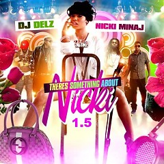There's Something About Nicki 1.5 (CD1)