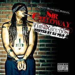 The Execution (CD2) - Sir Calloway
