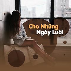 Cho Những Ngày Lười - Various Artists