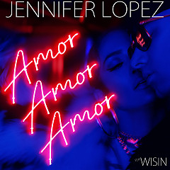 Amor, Amor, Amor (Single) - Jennifer Lopez