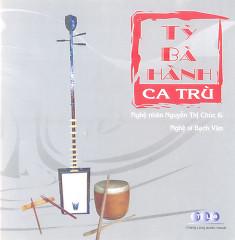 Tỳ Bà Hành - Nguyễn Thị Chúc,Bạch Vân