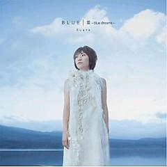Blue / 蕾 ~Blue Dreams~ (Blue / Tsubomi ~Blue Dreams~)