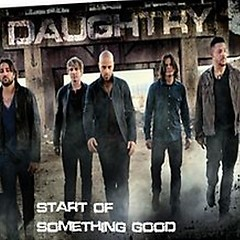 Start Of Something Good ( Singles ) - Daughtry