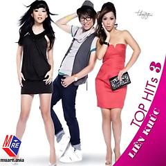 Liên Khúc - Top Hits 3 - Various Artists