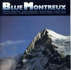 Blue Montreux, Live - The Brecker Brothers