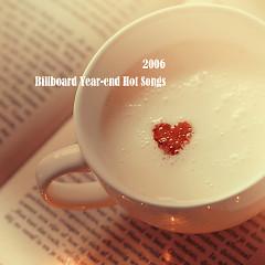 Billboard Hot 100 Of 2006 (CD1)