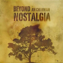 Beyond Nostelgia CD2 - An Chi Hwan