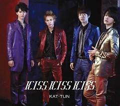 KISS KISS KISS - KAT-TUN