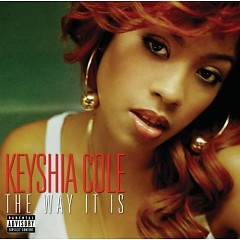 The Way It Is - Keyshia Cole