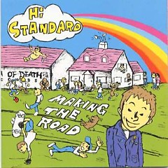 Making The Road - Hi-Standard