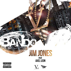 Bando (Single) - Jim Jones, Axel Leon