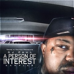A Person Of Interest - DJ Paul