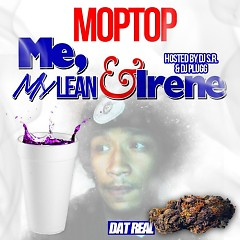 Me, My Lean & Irene (CD1) - Moptop