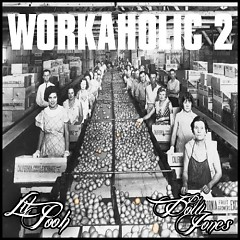 Workaholic 2 (CD2) - Lil Pooh