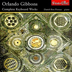Complete Keyboard Works (CD4) - Orlando Gibbons