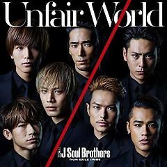 Unfair World - Sandaime J Soul Brothers