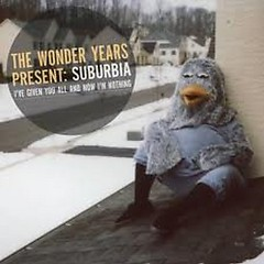 Suburbia - The Wonder Years