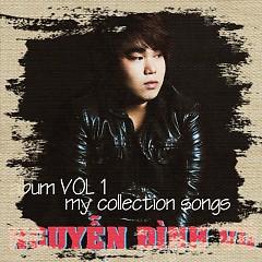 My Collection Songs - Nguyễn Đình Vũ