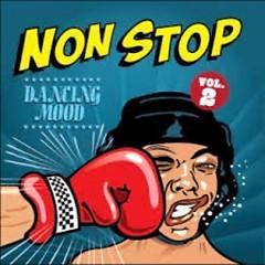 Non Stop Vol 2 - Dancing Mood