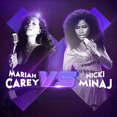 Mariah Carey vs Nicki Minaj - Mariah Carey, Nicki Minaj