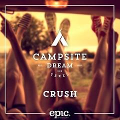 Crush - Campsite Dream