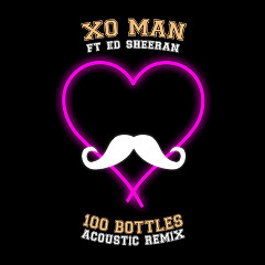 100 Bottles (Acoustic Remix) - XO Man