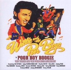 Poor Boy Boogie (CD1) - Willie And The Poor Boys