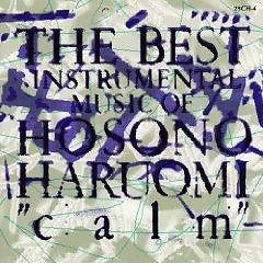 The Best Instrumental Music Of Hosono Haruomi -Calm-  - Haruomi Hosono