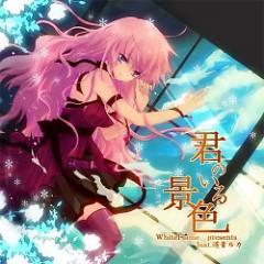 君のいる景色 (Kimi no iru Keshiki) (CD1) - WhiteFlame